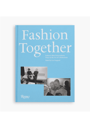 Rizzoli - Fashion Together: Fashion´S Most Extraordinary Duos On The Art Of Collaboration