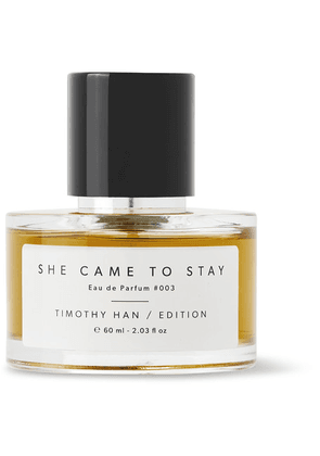 TIMOTHY HAN / EDITION - She Came To Stay Eau De Parfum, 60ml - Colorless
