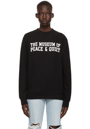Museum of Peace & Quiet Black Cotton Campus Sweatshirt